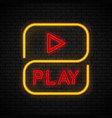 neon play sign vector image