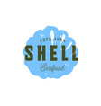seafood silhouettede sign shell emblem vector image vector image