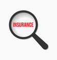 insurance word magnifying glass vector image vector image