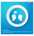 speech bubble icon abstract blue web sticker vector image vector image