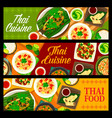 thai cuisine food banners menu thailand dishes vector image vector image