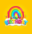 happy birthday rainbow vector image vector image