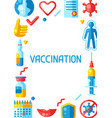 vaccination concept frame with vaccine icons vector image