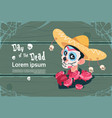 day of dead traditional mexican halloween holiday vector image