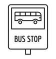 bus stop traffic sign icon outline style vector image vector image