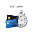 fast loan concept timer and credit card vector image