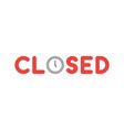 flat design style concept of closed text with vector image