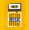 let music speak vector image vector image