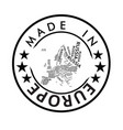 made in europe stamp vector image vector image