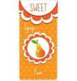 Sweet fruit labels for drinks syrup jam Pear vector image vector image