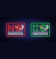smoking area and no smoking neon signs vector image