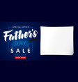 fathers day special offer sale banner vector image