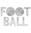 word football for coloring decorative vector image vector image
