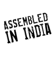Assembled in India rubber stamp vector image vector image