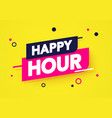 dynamic happy hour label vector image