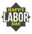 happy labor day text logo icon flat style vector image vector image