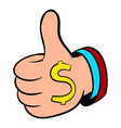 thumbs up sign and dollar sign icon cartoon vector image