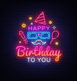 happy birthday neon signboard happy vector image