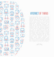 internet of things concept with thin line icons vector image vector image