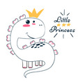 little princess cute dino - funny vector image