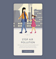 stop air pollution app screen template industrial vector image vector image