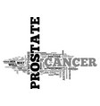 a little about prostate cancer text word cloud vector image vector image