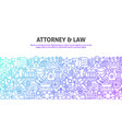 attorney law concept vector image