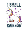 cute unicorn sitting i smell rainbow vector image vector image