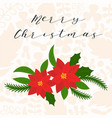 merry christmas hand lettering with poinsettia vector image vector image