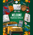 back welcome to school invitation and study tools vector image vector image