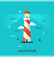 flat style thin line art design lighthouse vector image