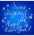 Merry Christmas and Happy New Year hand lettering vector image