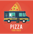 pizza food truck vector image vector image