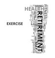 wsj don t exercise retirement may be shorter but vector image vector image