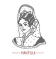 girl in mantilla and with peineta in hand drawn vector image