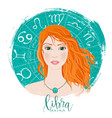 zodiac signs libra in image of beauty girl vector image vector image