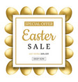 easter sale banner with golden eggs square frame vector image