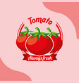 vegetable tomato always fresh emblem vector image