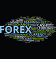 forex for express fortunes text background word vector image vector image