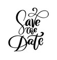 save the date text postcard wedding phrase vector image