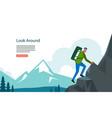 adventure hiking mountian landscape with tourist vector image