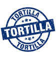 tortilla blue round grunge stamp vector image vector image