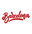 barcelona lettering phrase isolated on white vector image
