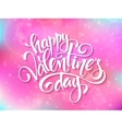 happy valentines day lettering on blur vector image vector image