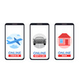 set of smartphones with online check rent a car vector image vector image