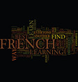 The best french advice text background word cloud vector image