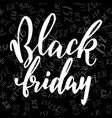 and drawn lettering for black friday vector image vector image