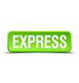 express green 3d realistic square isolated button vector image vector image
