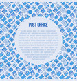 post office concept with thin line icons vector image