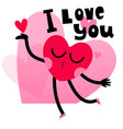 cute heart character greeting card with lettering vector image vector image